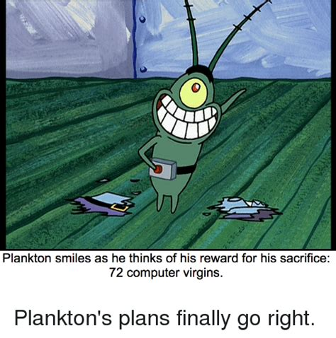 Finally Something Goes Right For Ans by 41 Plankton Memes Of 2016 On Sizzle Dank Memes