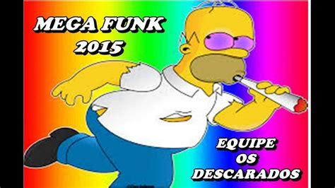 equipe os descarados mega bass funk 2015 equipe os descarados youtube