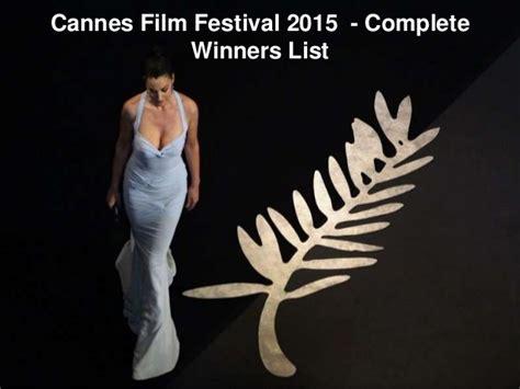 festival film fiksi 2015 cannes film festival 2015 complete winners list