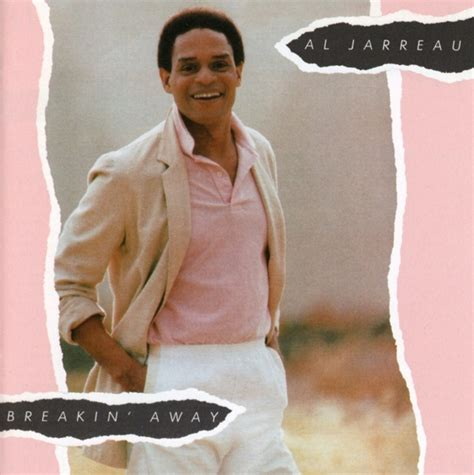al jarreau breakin away al jarreau breakin away remastered expanded edition