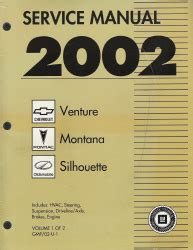 free auto repair manuals 2002 oldsmobile silhouette electronic toll collection 2002 chevrolet venture pontiac montana and oldsmobile silhouette factory service manual 2