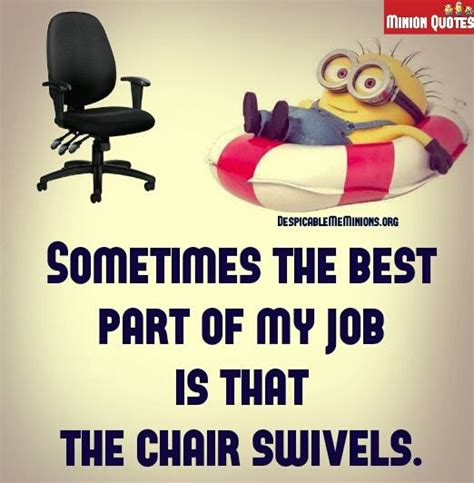 Funny work quotes the best part of my work memions com