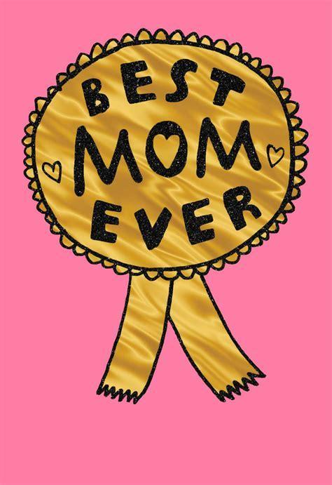Best Mom Ever Funny Birthday Card   Greeting Cards   Hallmark