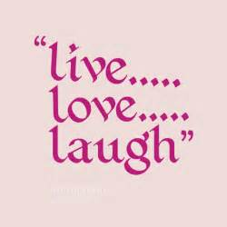 live laugh live laugh love quotes quotesgram