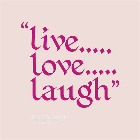 love live and laugh live laugh love quotes quotesgram