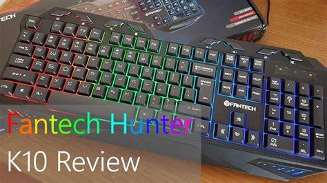 Keyboard Fantech K10 15 fantech k10 keyboard unboxing and review
