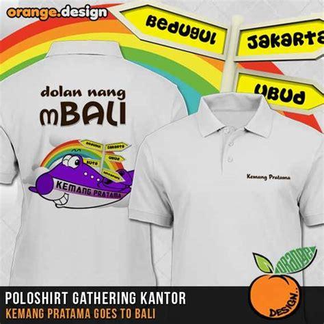 desain kaos gathering desain kaos family gathering dan event outing