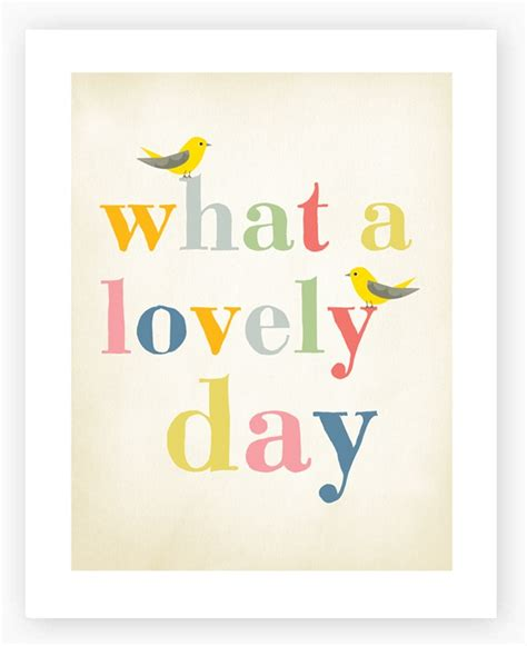Lovely Days 1 6 lovely day quotes