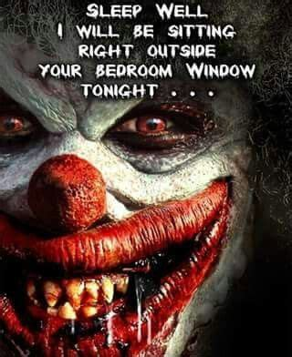 Why Do Find Clowns Scary 20 Best Images About Clowns To Bug On Scary Clowns Plays And Sleep