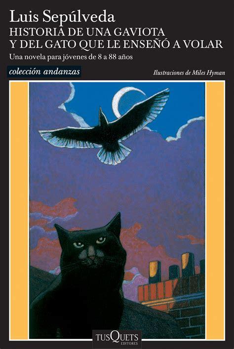 libro historia de una gaviota quot historia de una gaviota y de el gato que le ense 241 243 a volar quot planeta de libros m 233 xico