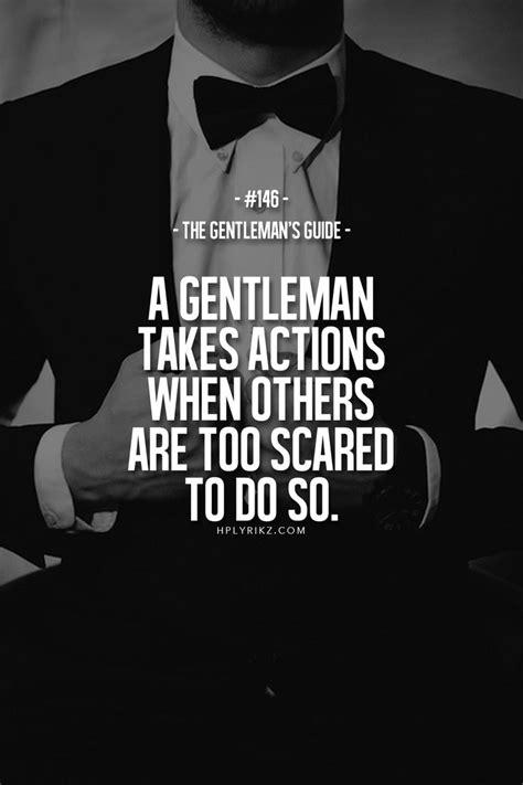gentleman s 339 best gentleman quotes images on pinterest literature