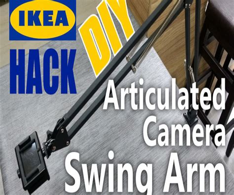swing hack articulated camera swing arm ikea hack 4 steps with