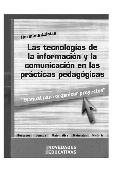 libro tecnologa de la informacin libro quot las tecnolog 237 as de la informaci 243 n y la comunicaci 243 n en las pr 225