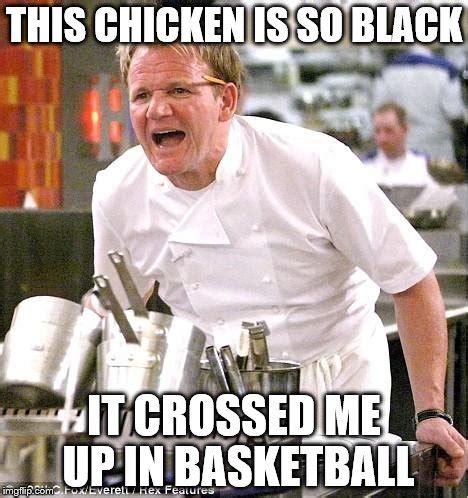 Gordon Ramsay Meme Generator - chef gordon ramsay meme imgflip