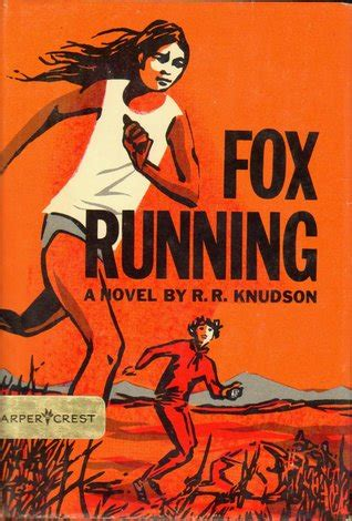 Book Review Up And Running By Fox fox running by r r knudson reviews discussion