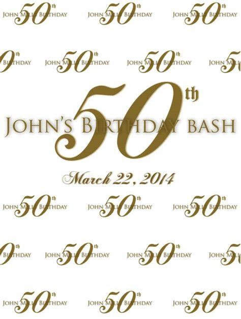 backdrop design for 50th birthday john s 50th birthday step repeat 6022 sign11 com