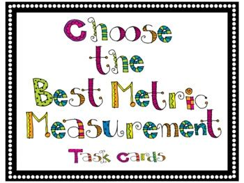 Best Metric To Consider When Selecting A Mba Program by Choose The Best Metric Measurement Task Cards By Bmore