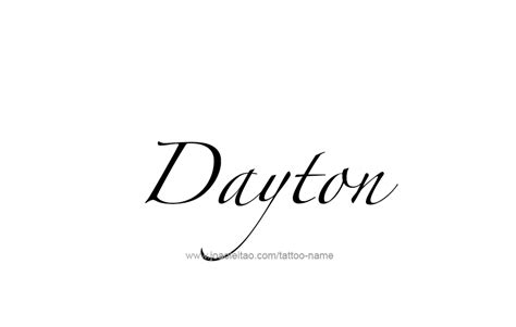 dayton tattoo dayton name designs