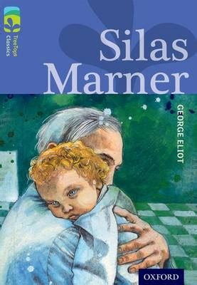 silas marner york notes oxford reading tree treetops classics level 17 more pack a silas marner by george eliot