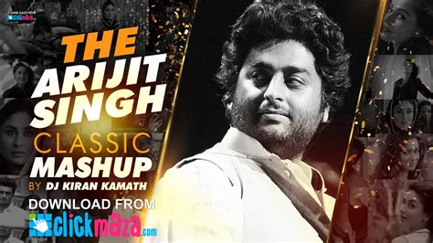 download new hindi dj remix mp3 songs 2016 here the arijit singh classic mashup dj kiran kamath arijit