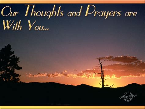 our thoughts and prayers quotes quotesgram