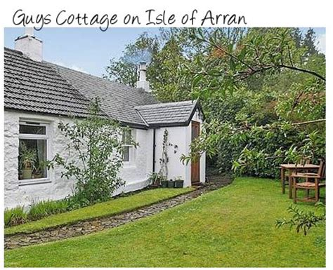 Cottages On Arran by Guys Cottage Sleeps 2 On Isle Of Arran