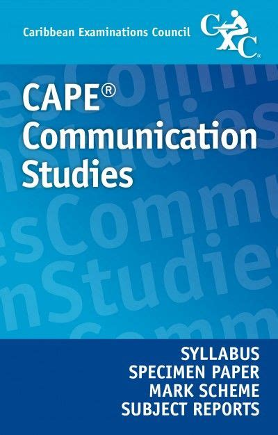 Communication Studies Cape Essays by Cape 174 Communication Studies Syllabus Specimen Paper Scheme And Subject Reports Ebook
