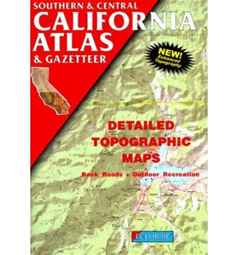 california map book southern and central california atlas and gazetteer
