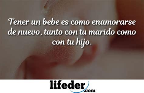 el beb es un 89 bonitas frases para bebes y reci 233 n nacidos lifeder