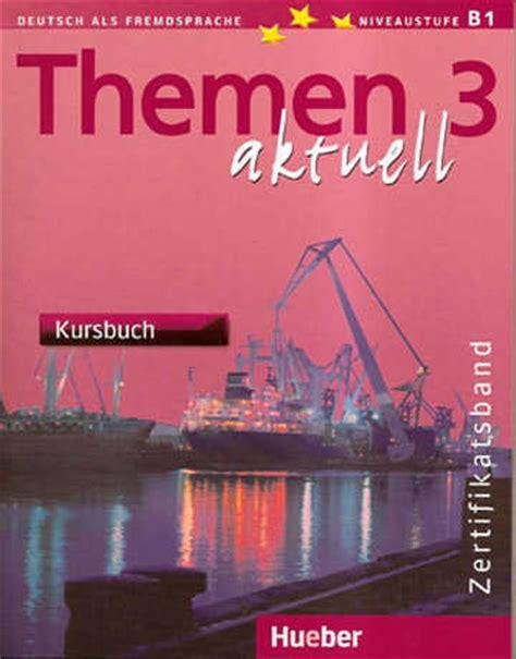 libro themen 1 aktuell lektion themen aktuell 3 b1 kursbuch und arbeitsbuch mit cd audio 9783194316928 47 45 eton