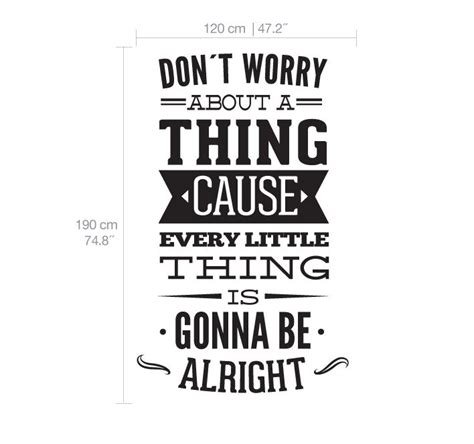 Famous Quote Wall Stickers dont worry about a thing bob marley song lyrics quote