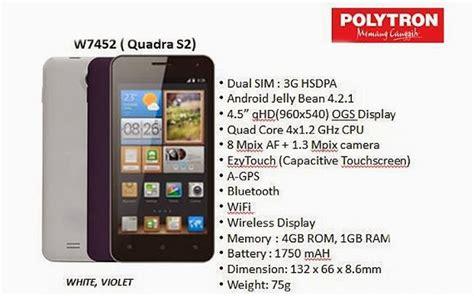 Hp Polytron Android Baru polytron wizard quadra s2 w7452 generasi baru dari quadra s seputar dunia ponsel dan hp