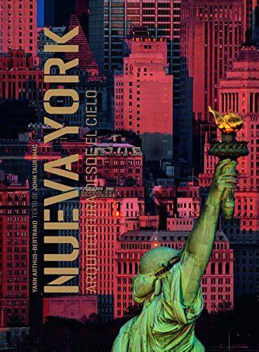libro new york desde el leer libro nueva york arquitectura desde el cielo descargar libroslandia