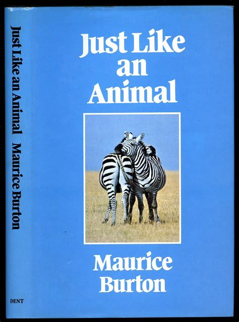 just like jackie books just like an animal by maurice burton edition