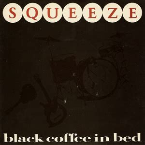 squeeze black coffee in bed john gushue dot dot dot weekend playlists