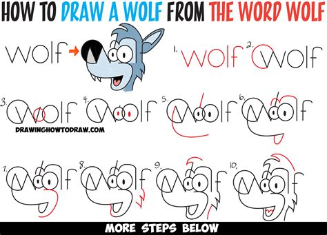 Drawing W Words by How To Draw Wolves From The Word Wolf Easy Steps