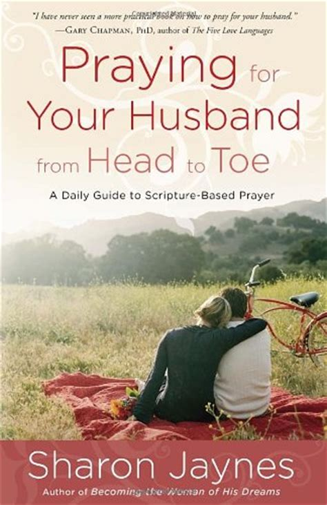 when a husband prays books praying for your husband from to toe a daily guide