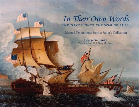 winter sailor books in their own words a new look at the naval war of 1812