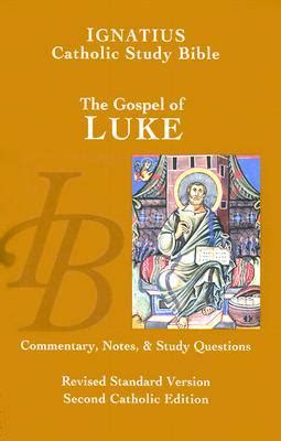 the bible great again the gospel of books ignatius catholic study bible the gospel of luke by