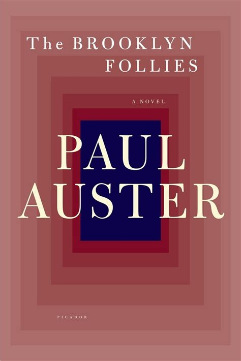 the brooklyn follies the brooklyn follies paul auster macmillan