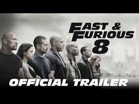 fast and furious 8 movie youtube fast and furious 8 the fate of the furious official