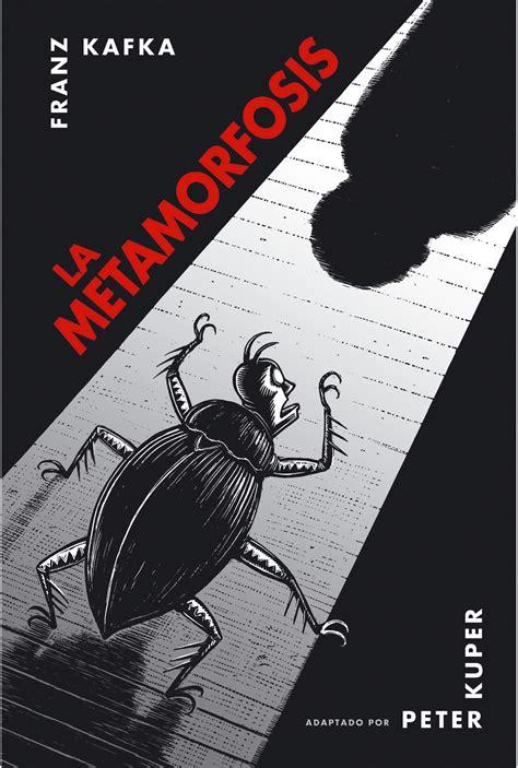 Metamorfosis Franz Kafka la metamorfosis franz kafka kuper alienaci 243 n en
