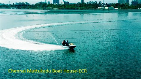 muttukadu boat house muttukadu boat house chennai ecr youtube