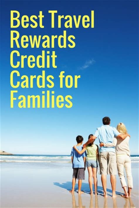 the best travel rewards credit cards of 2015 best travel rewards credit cards for families