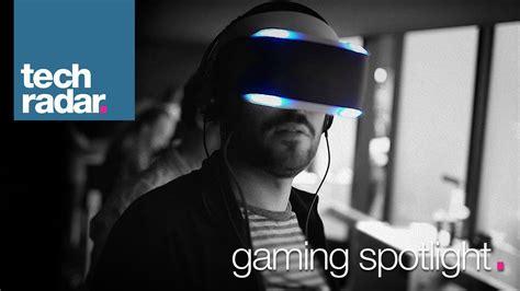 ps4 project morpheus vs oculus rift gaming spotlight