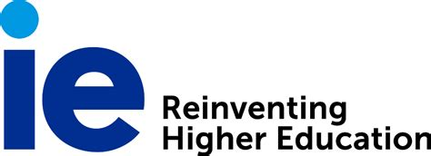 Ie Mba Tuition by Ie Reinventing Higher Education