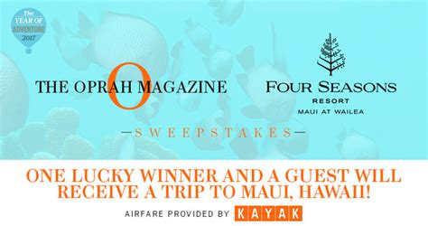 Oprah Sweepstakes 2017 - win a 4 night stay at four seasons resort maui from oprah magazine