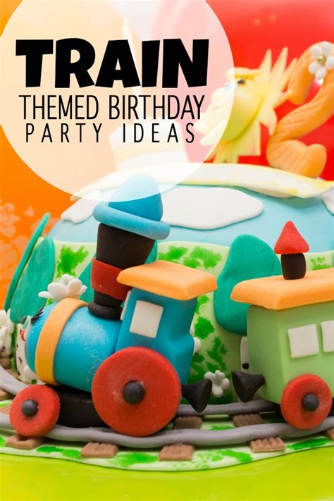train themed birthday party ideas train themed birthday party ideas