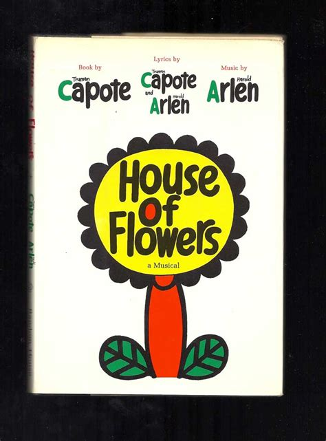 house of flowers musical house of flowers truman capote harold arlen 1st edition