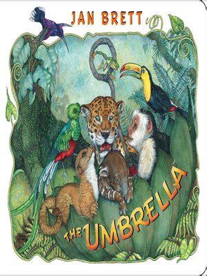 The Umbrella By Jan Brett 183 Overdrive Rakuten Overdrive